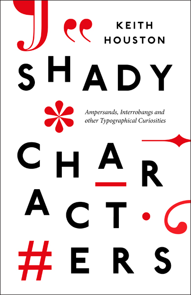 The UK hardcover edition of Shady Characters, as designed by Matthew Young.