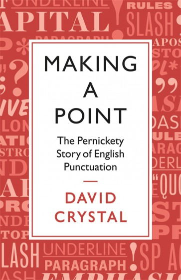 Cover of Making a Point by David Crystal