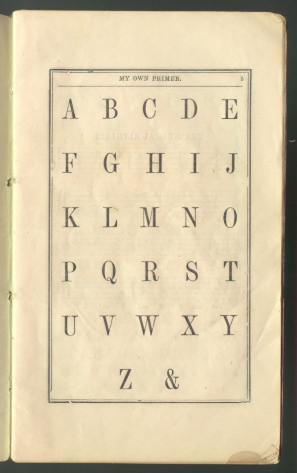 The ampersand as the 27th letter of the alphabet, in My Own Primer, or First Lessons in Spelling and Reading (1857)