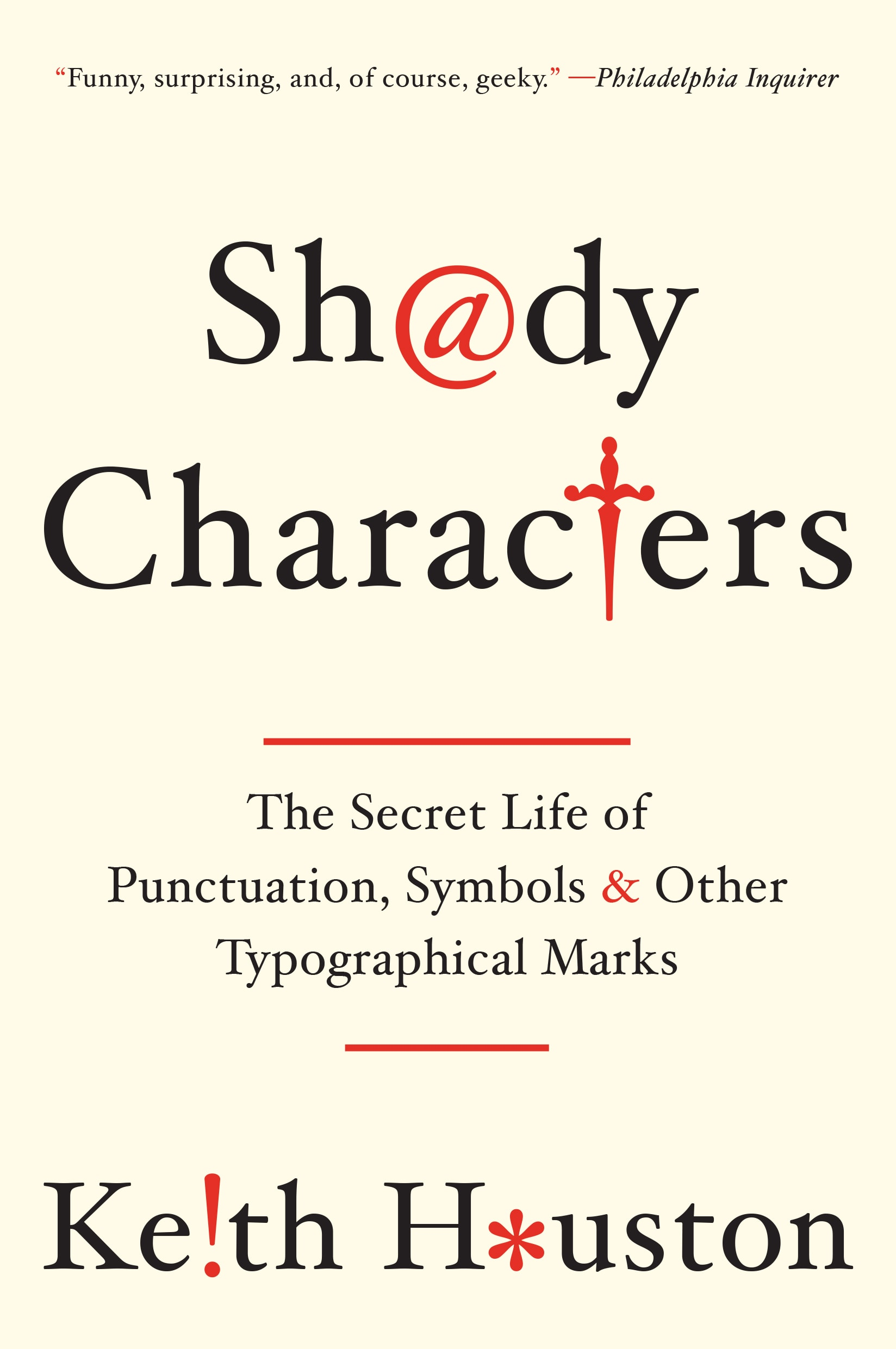 Shady Characters paperback (W. W. Norton., 2014).